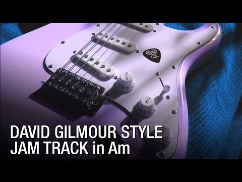 David Gilmour Style - Guitar Backing Track in A Minor (2018